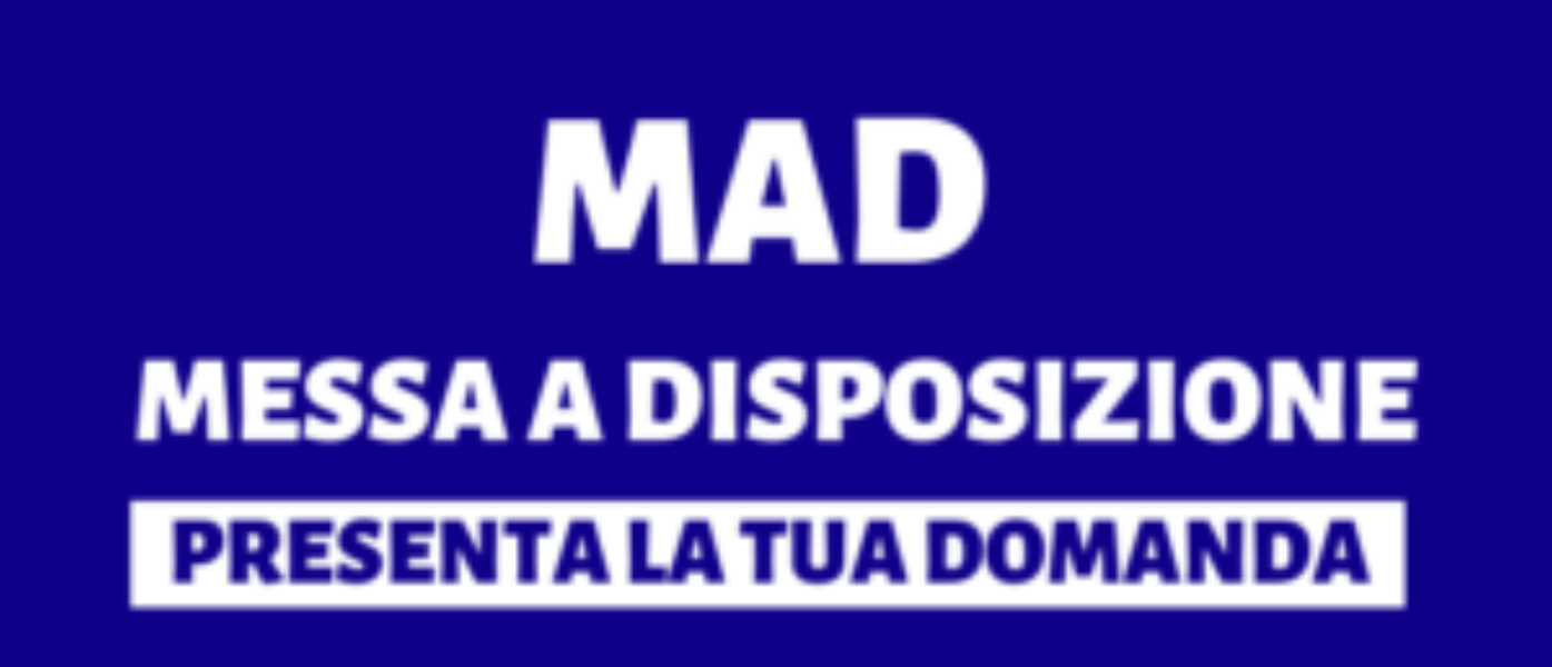 MAD (Messe a disposizione)